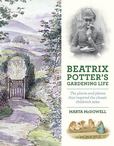 McDowell M. / Макдауэлл М. - Beatrix Potters Gardening Life / Садовая жизнь Беатрис Поттер [2013, PDF, ENG]