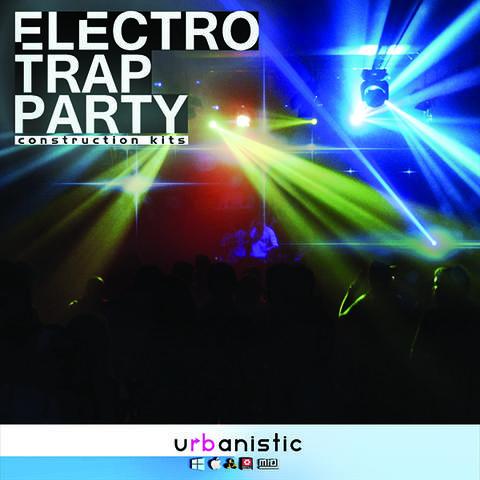 Urbanistic - Electro Trap Party (AIFF, MiDi, Refill, WAV)