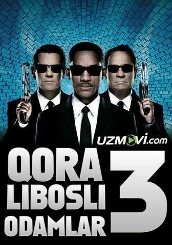 Qora Libosli Odamlar 3 / люди в черном 3