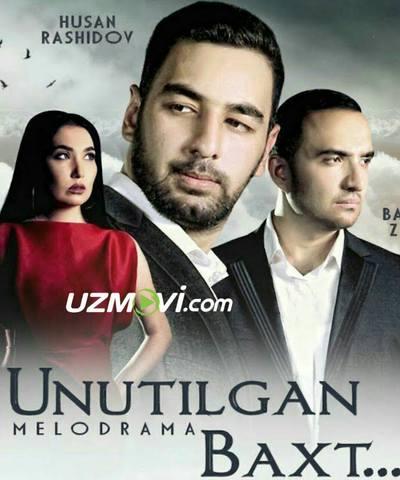 Unutilgan baxt Узбек кино 2019