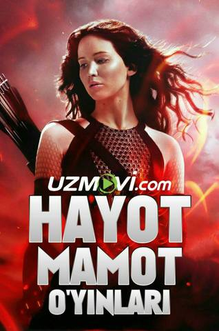 Hayot Mamot O'yinlar 1 / голодные игры 1