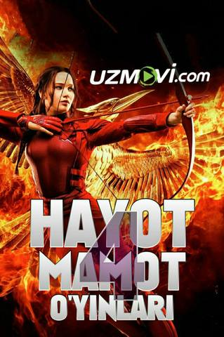 Hayot Mamot O'yinlar 4 / голодные игры 4