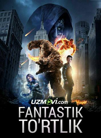 Fantastik to'rtlik / фантастическая четверка