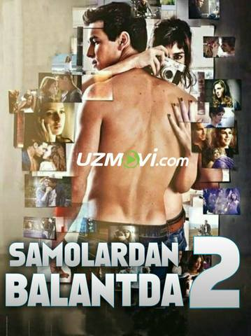Samolardan Balantda 2 / три метра над уровнем неба 2