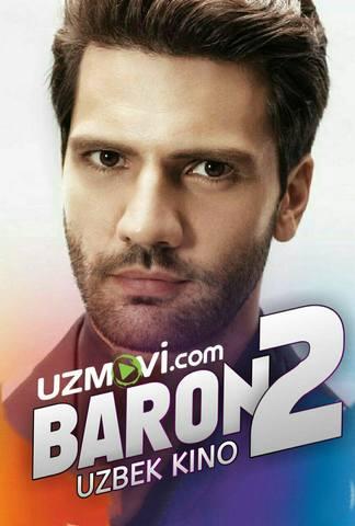 Baron 2 Uzbek kino 2019 treyler