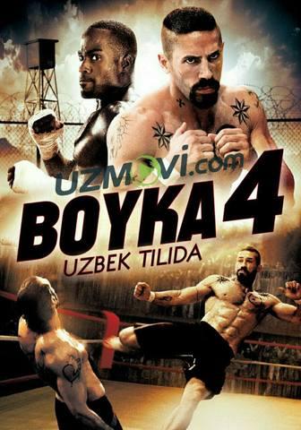 Bo'ysunmas Boyka 4 Uzbek tilida