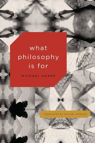 Обложка книги Hampe M. / Хампе М. - What Philosophy Is For / Зачем нужна философия [2018, PDF, ENG]