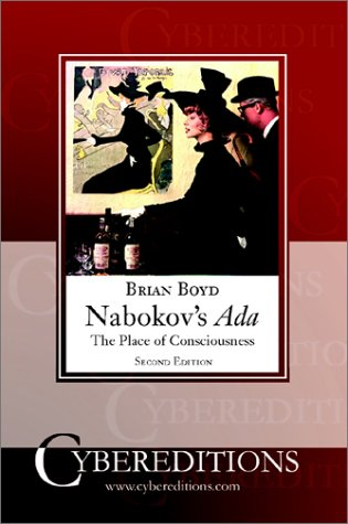 Boyd B. / Бойд Б. - Nabokovs Ada: The Place of Consciousness. Second Edition / «Ада» Набокова: Место сознания. Второе издание [2001, PDF, ENG]