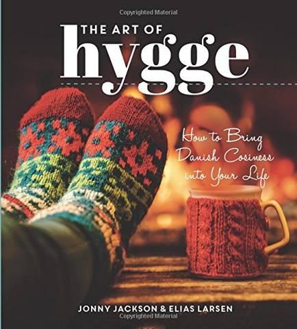 Обложка книги Jackson J., Larsen E. / Джексон Дж., Ларсен Э. - The Art of Hygge: How to Bring Danish Cosiness Into Your Life / Искусство хюгге: Как привнести датский уют в вашу жизнь [2016, PDF, ENG]