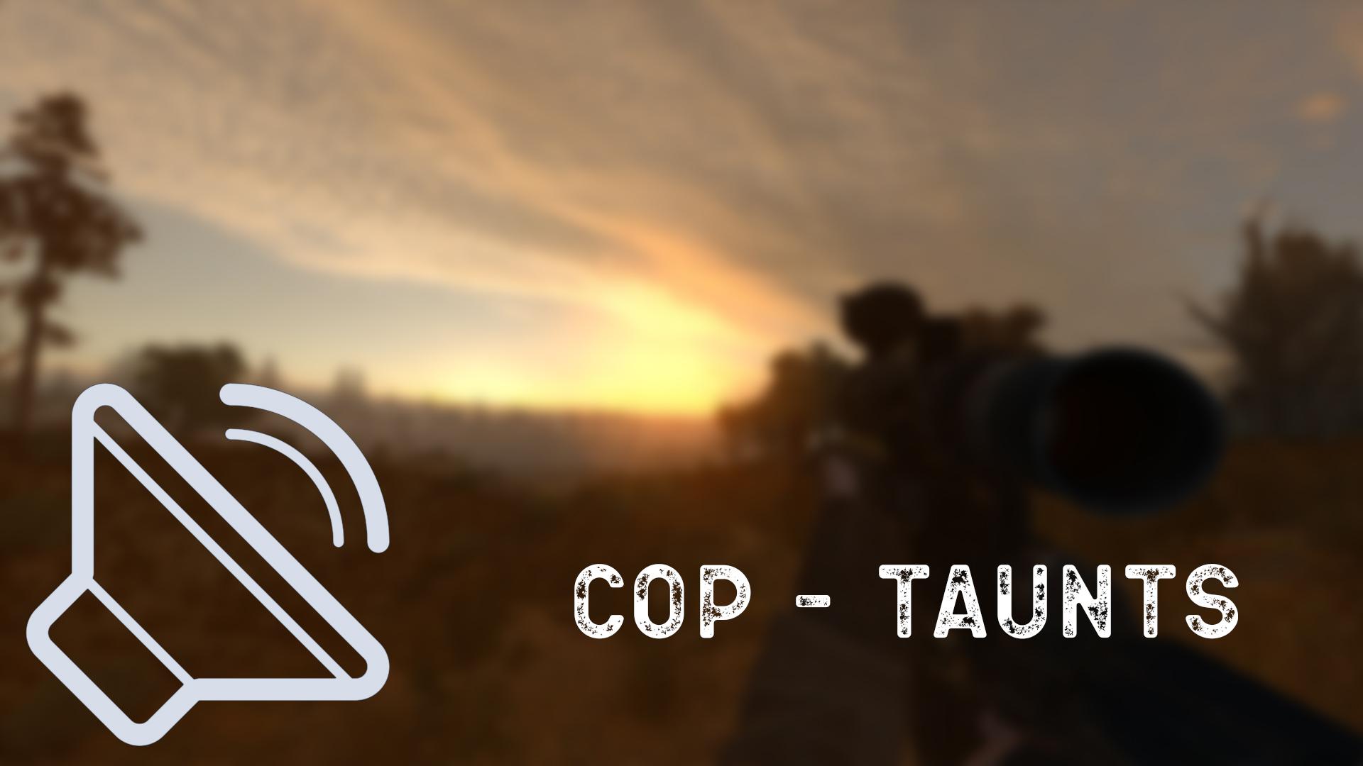 CoP - Taunts