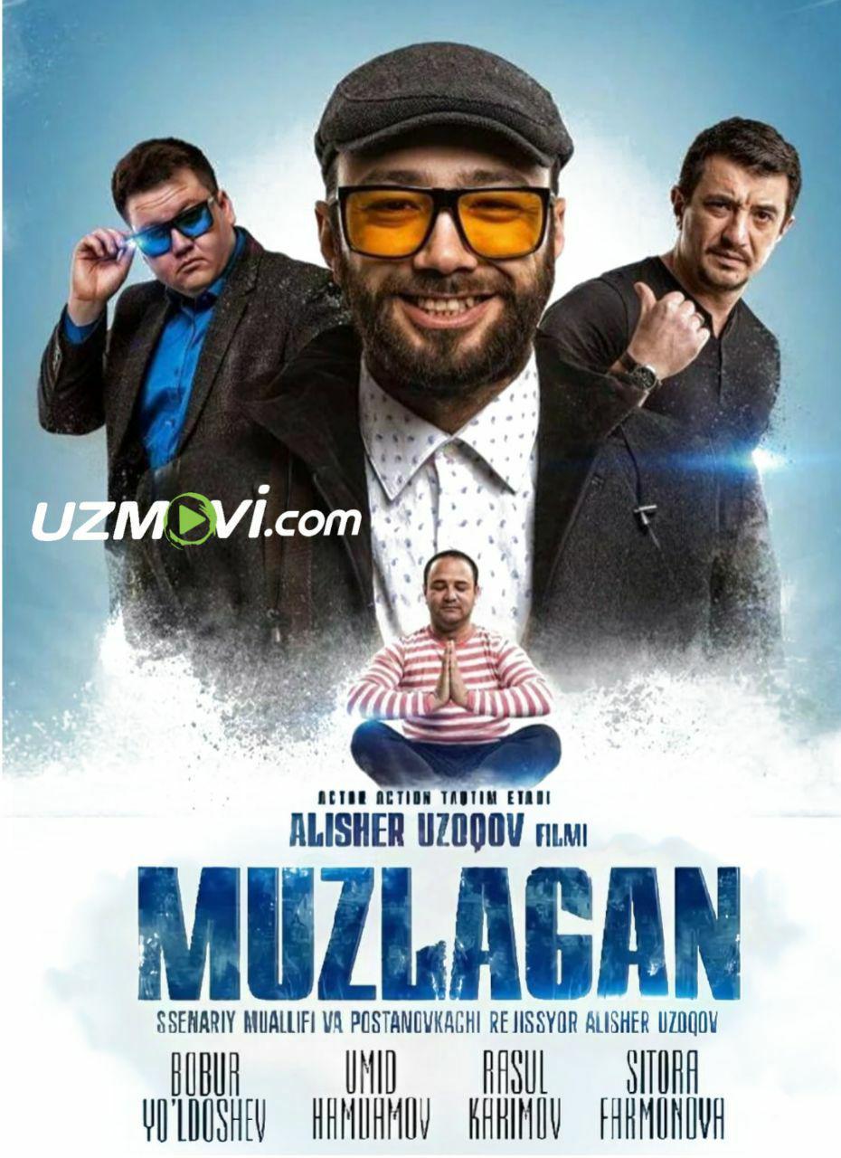 Muzlagan yangi Uzbek O'zbek kino 2019 Premyera