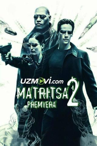 Matritsa 2 Premyera ilk bor Uzbek tilida