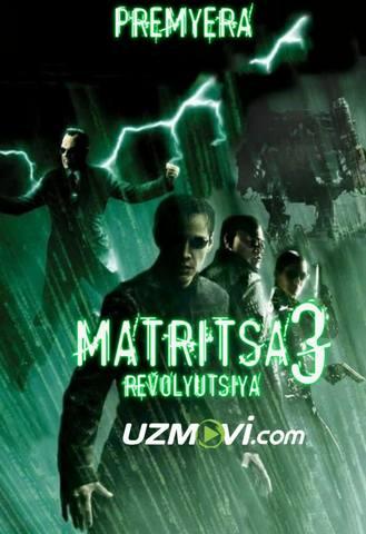 Matritsa 3: Revolyutsiya ilk bor Uzbek tilida premyera