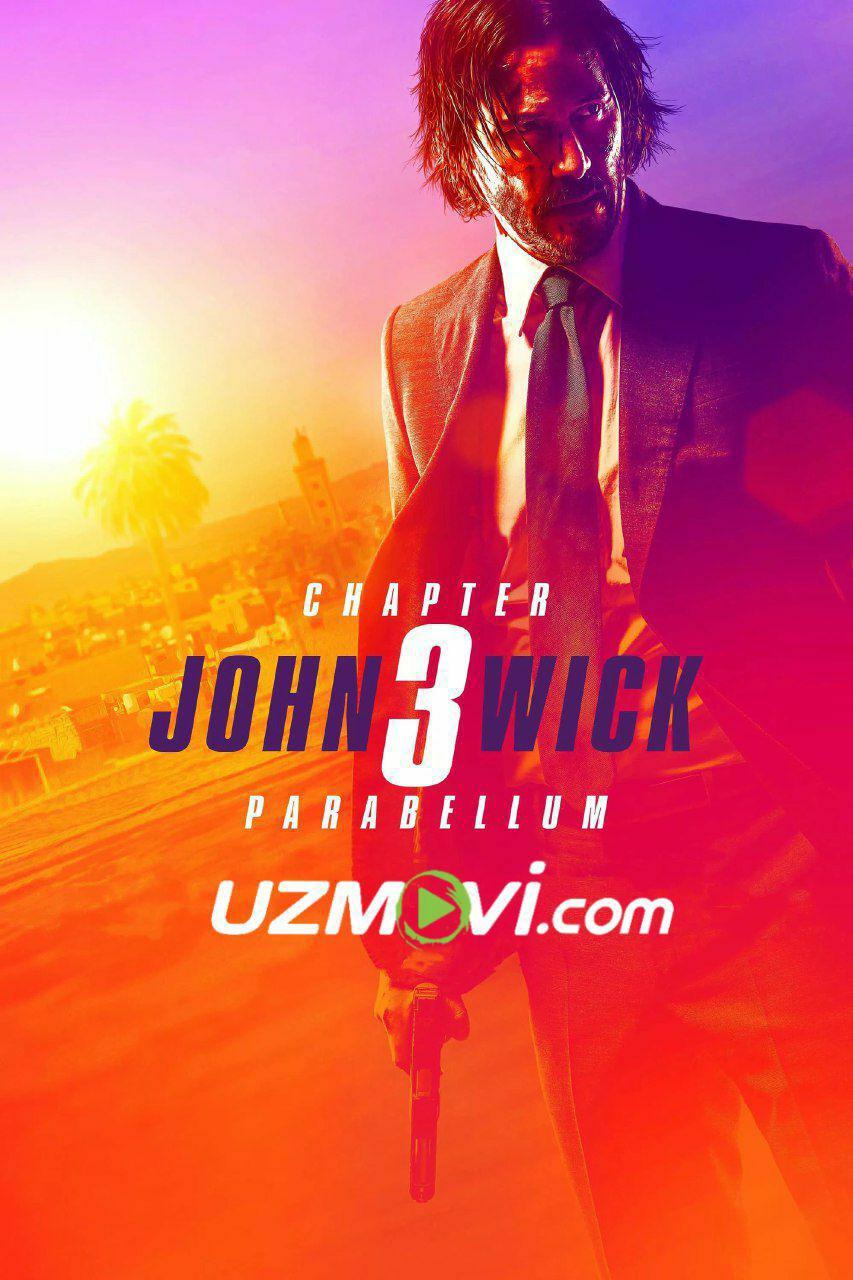 Jon Uik 3 Uzbek tilida premyera 2019