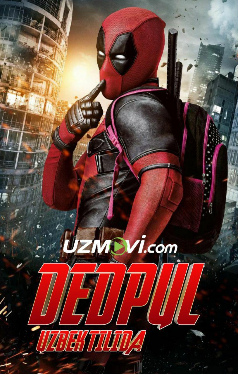 Dedpul / Deadpool Uzbek tilida Premyera