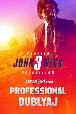 Jon Uik 3 Uzbek tilida Professional kop ovozli dublyaj premyera 2019