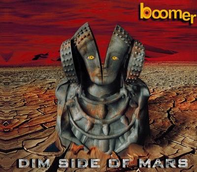 Boomer - Dim Side Of Mars (2002)