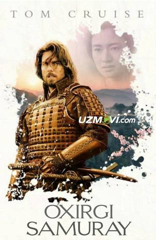 Oxirgi samuray Tom Kruz ishtirokida