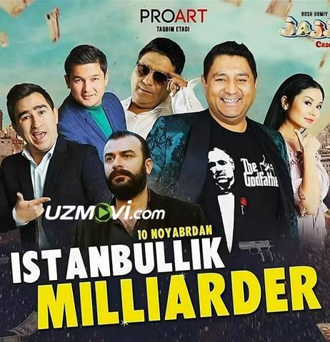 Istanbullik Milliarder yangi Uzbek komediya film