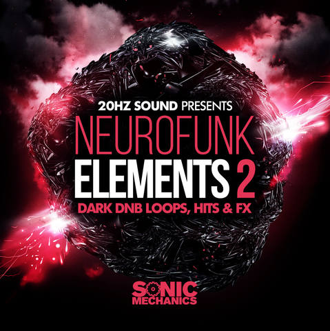Sonic Mechanics - 20Hz Sound - Neurofunk Elements 2 (EXS24, HALION, KONTAKT, WAV)
