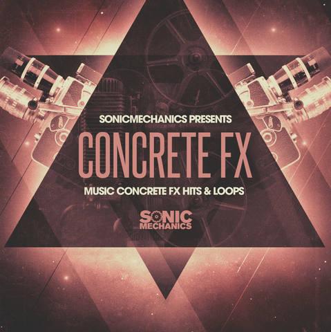 Sonic Mechanics - Music Concrete FX (WAV)