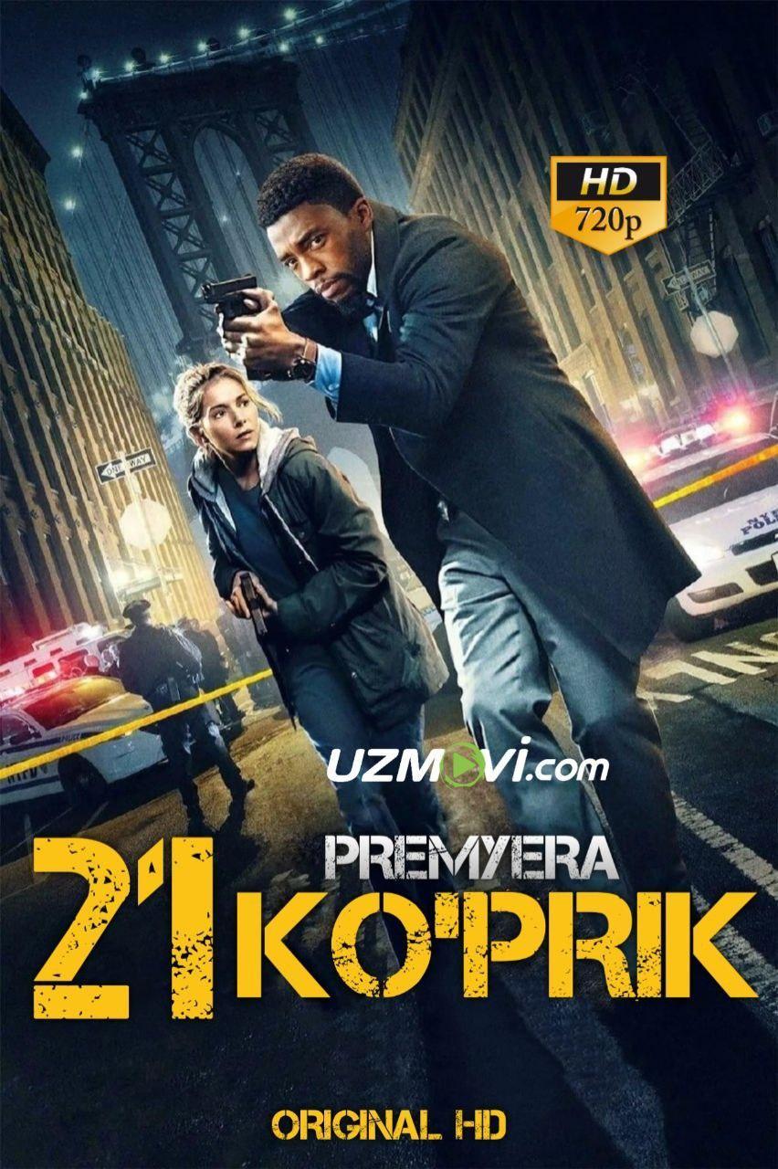 21 Ko'prik Premyera Original HD