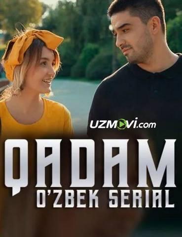 Qadam Uzbek O'zbek serial barcha qism