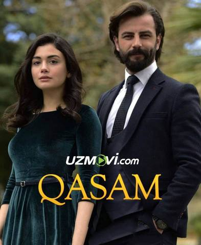 Qasam turk serial barcha qismlar Uzbek O'zbek tilida