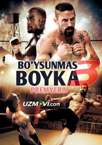 Bo'ysunmas boyka 3 uzbek  o'zbek tilida