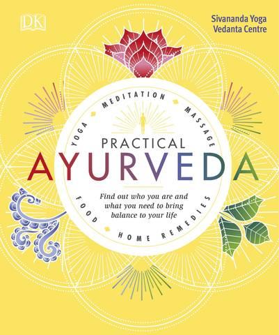 Обложка книги Dorling Kindersley. Practical Ayurveda / Дорлинг Киндерсли. Практическая аюрведа [2018, PDF, ENG]