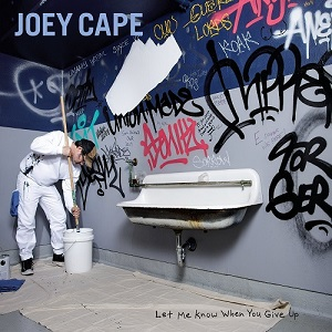 Joey Cape – Let Me Know When You Give Up (2019)