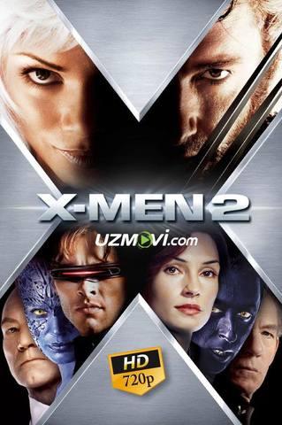 X-men G'aroyib Odamlar 2 Yuqori sifatda kesilmagan