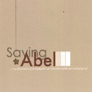 Saving Abel - Saving Abel (2006)