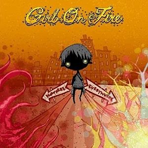 Girl On Fire - Nowhere & Everywhere (2008)