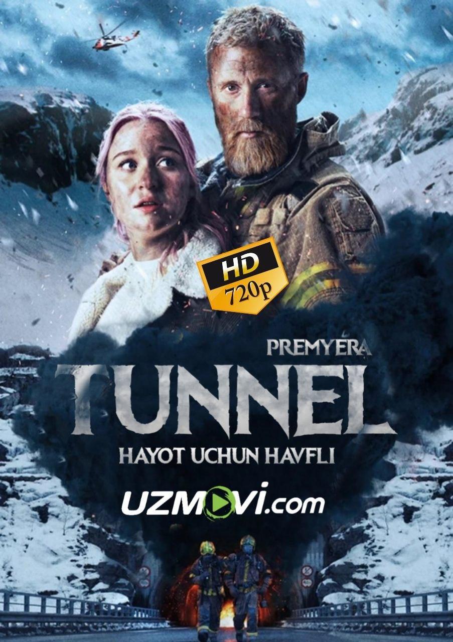 Tunel Hayot uchun havfli premyera yuqori sifatda