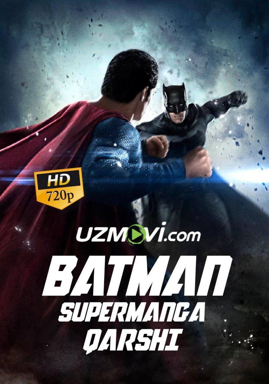 Betmen Supermenga qarshi yuqori sifadat uzbek o'zbek tilida