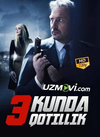 Uch kunda qotillik Qotillik uchun 3 kun uzbek tilida