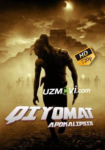Qiyomat Apokalipsis uzbek tilida to'liq yuqori sifatda
