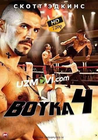 Bo'ysunmas Boyka 4 uzbek tilida to'liq