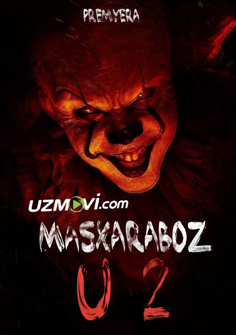 Masxaraboz U 2 Premyera uzbek o'zbek tilida ujas film