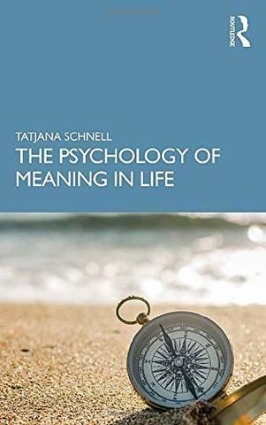 Обложка книги Schnell Tatjana / Шнель Татьяна - The Psychology of Meaning in Life / Психология смысла жизни [2021, PDF, ENG]