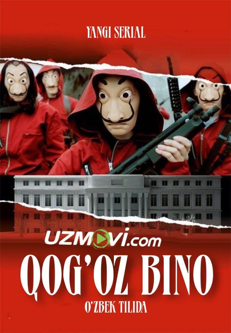 Qog'oz bino premyera uzbek o'zbek tilida barcha qismlari serial