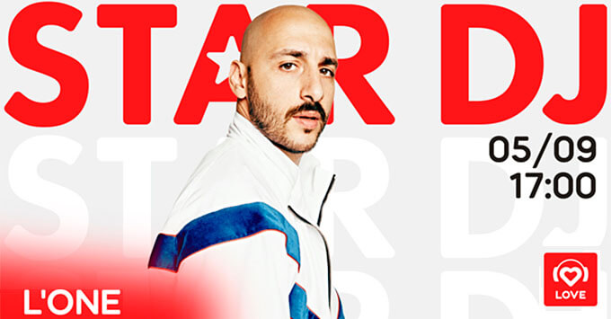 STAR DJ в эфире Love Radio: L`One и его любимые треки - Новости радио OnAir.ru