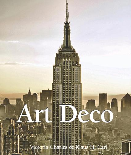 Обложка книги Victoria Charles, Klaus H. Carl - Art Deco / Ар Деко [2012, EPUB/PDF, ENG]