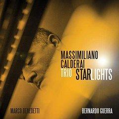 Massimiliano Calderai Trio – Starlights (2019)