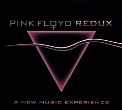Pink Floyd Redux – A New Music Experience (2006)