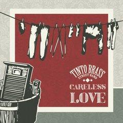 Tinto Brass Street Band – Careless Love (2019)