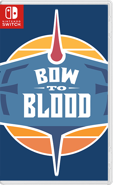 Bow to Blood: Last Captain Standing Switch NSP
