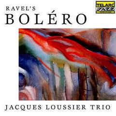 Jacques Loussier Trio – Ravel's Bolero (1998) re-up