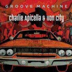 Charlie Apicella & Iron City – Groove Machine (2019)